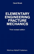 Elementary Engineering Fracture Mechanics