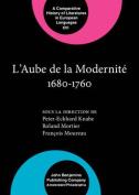 L' Aube de la Modernite 1680-1760  [FRE]