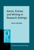Genre, Frames and Writing in Research Settings