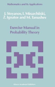 Exercise Manual in Probability Theory