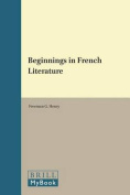 Beginnings in French Literature