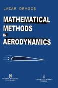Mathematical Methods in Aerodynamics