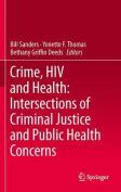 Crime, HIV and Health