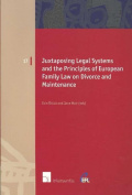 Juxtaposing Legal Systems and the Principles of European Family Law