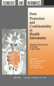 Data Protection and Confidentiality in Health Informatics