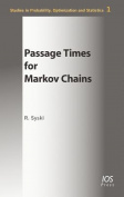 Passage Times for Markov Chains