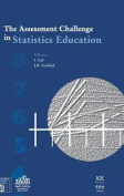 The Assessment Challenge in Statistics Education