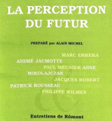 La Perception Du Futur [FRE]