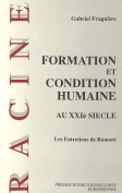 Formation Et Condition Humaine [FRE]