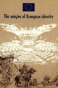 Origins of European Identity