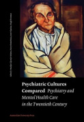 Psychiatric Cultures Compared