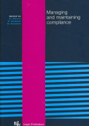 Managing and Maintaining Compliance