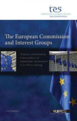 The European Commission and Interest Groups
