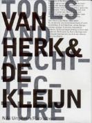 Van Herk & De Kleijn - 1973-2002 Architecture and Design