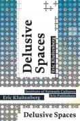 Delusive Spaces