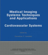 Medical Imaging Systems Techniques in Applications