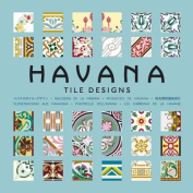 Havana Tile Designs [With CDROM]