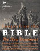 Images from the Bible/Bilderaus Der Bibel/Images de La Bible/Imagenes de La Biblia