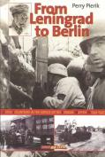 From Leningrad to Berlin