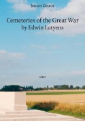 Cemeteries of the Great War by Sir Edwin Lutyens