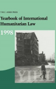 Yearbook of International Humanitarian Law: Volume 1, 1998