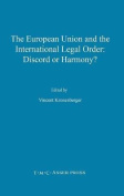 The European Union and the International Legal Order