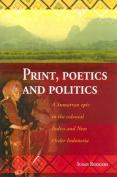 Print, Poetics, and Politics