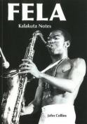 Fela Kalakuta Notes