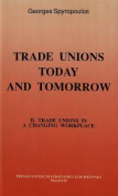 Trade Unions Today and Tomorrow