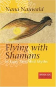 Flying with Shamans