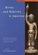 Births and Rebirths in Japanese Art