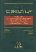 EU Energy Law, Volume IV