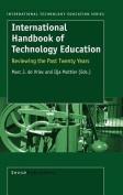 International Handbook of Technology Education