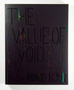 Navid Nuur: The Value of Void