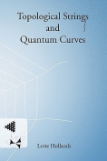 Topological Strings and Quantum Curves
