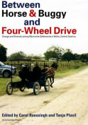 Between Horse and Buggy and Four-Wheel Drive