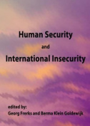 Human Security and International Insecurity