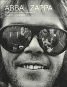Gijsbert Hanekroot - Abba...Zappa. Seventies Rock Photography