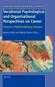 Vocational Psychological and Organisational Perspectives on Career