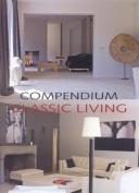 Compendium: Classic Living