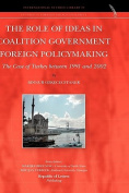 The Role of Ideas in Coalition Government Foreign Policymaking