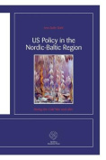 US Policy in the Nordic-Baltic Region