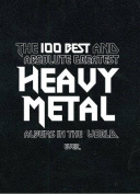 The Best and Absolute Greatest Heavy Metal Albums in the World. Ever
