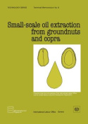 Small-scale Oil Extraction from Groundnuts and Copra
