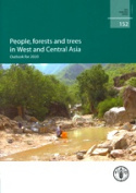 People, Forests and Trees in West and Central Asia