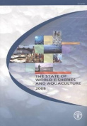 The State of the World Fisheries and Aquaculture 2008