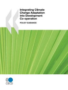 Integrating Climate Change Adaptation Into Development Co-Operation