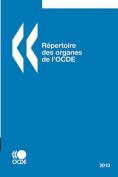 Repertoire Des Organes de L'Ocde 2010 [FRE]
