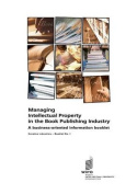 Managing Intellectual Property in the Book Publishing Industry - Creative Industries - Booklet No. 1