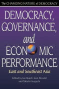 Democracy, Governance, and Economic Performance